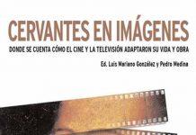 Cervantes en Imágenes. Alcine Alcalá de Henares
