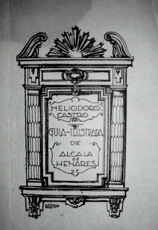 Heliodoro Castro y su guía de Alcalá de Henares
