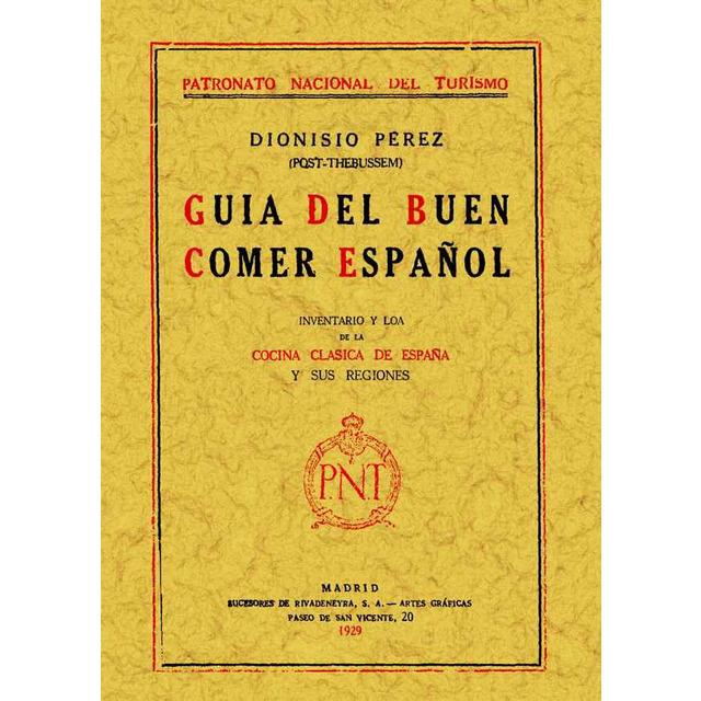 """""""Guía del buen comer español"""", turismo gastronómico en 1929"""