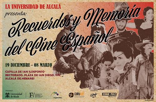 Recuerdos y Memorias del Cine Español... en Alcalá de Henares