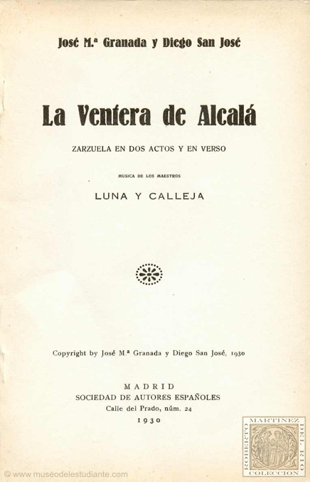 Zarzuela La ventera de Alcalá, Alcalá de Henares
