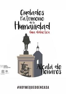 Guía didáctica de Alcalá de Henares, Ciudades Patrimonio de la Humanidad