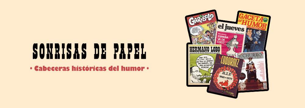 Sonrisas de papel, cabeceras históricas del humor, Alcalá de Henares