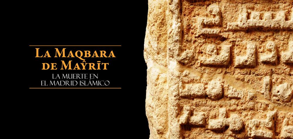 La maqbara de Mayrit, la muerte en el Madrid islámico, Alcalá de Henares
