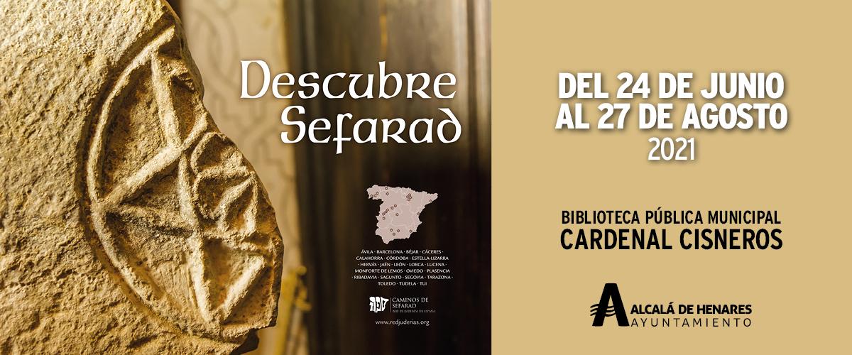 Exposición Descubre Sefarad, la Red de Juderías, Alcalá de Henares